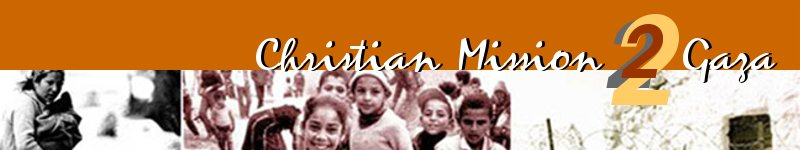Christian Mission 2 Gaza